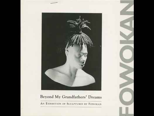 image of Beyond My Grandfathers' (sic) Dreams: Fowokan catalogue
