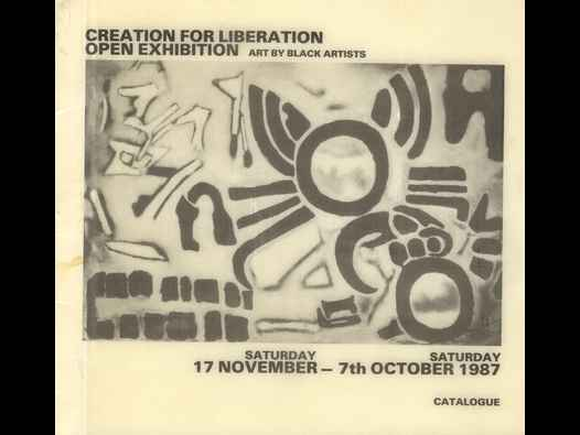 image of Creation for Liberation Open Exhibition Art by Black Artists 1987