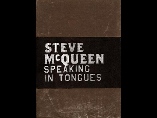 image of Steve McQueen | Speaking in Tongues