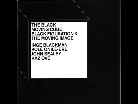 image of The Black Moving Cube: Black Figuration and the Moving Image