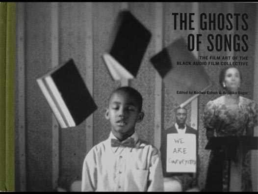 image of The Ghosts of Songs | The film art of the Black Audio Film Collective