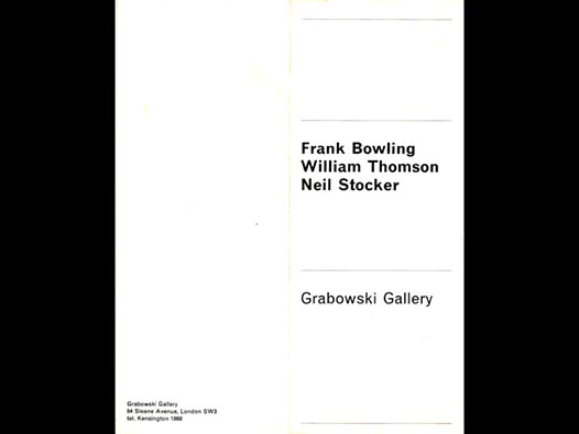 image of Frank Bowling, William Thomson, Neil Stocker | Grabowski Gallery