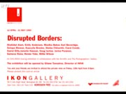 Click to view details and links for Disrupted Borders - Ikon Gallery invite card