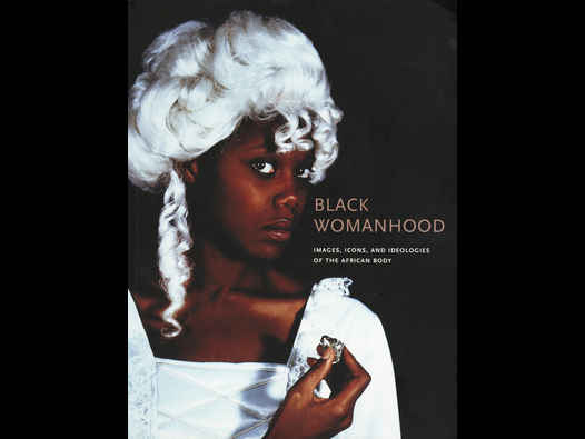 image of Black Womanhood: Images, Icons, and Ideologies of the African Body