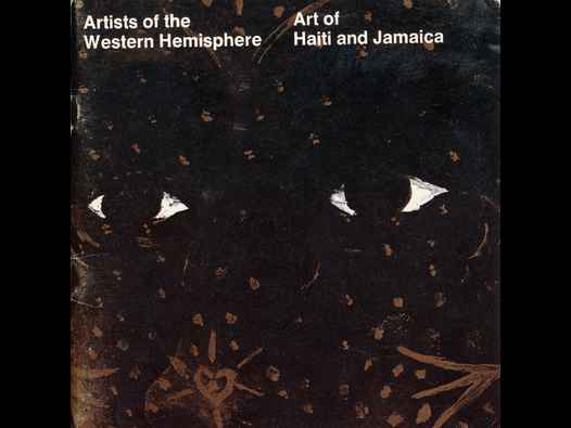 Artists of the Western Hemisphere | Art of Haiti and Jamaica. Catalogue relating to an exhibition, 1968