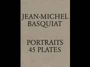 Click to view details and links for JEAN-MICHEL BASQUIAT PORTRAITS 45 PLATES