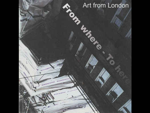 "image of ""From Where to Here"": Art From London"