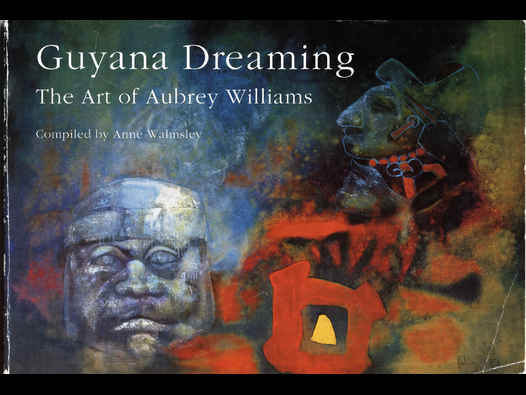 image of Guyana Dreaming: The Art of Aubrey Williams